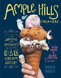 Ample Hills Creamery: Secrets & Stories from Brooklyn's Favorite Ice Cream Shop