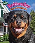 Rottweiler: Super Courageous