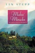 Makin' Miracles (Smoky Mountain Novel)