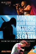 Making Your Mark in Music Stage Performance Secrets Behind the Scenes of Artistic Development