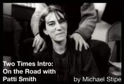 Two Times Intro On the Road with Patti Smith