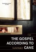The Gospel According to Cane