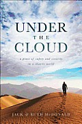Under the Cloud: A Place of Safety and Security in a Chaotic World