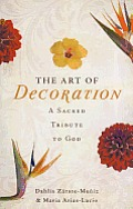 The Art of Decoration: A Sacred Tribute to God