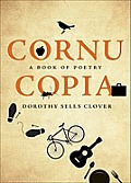 Cornucopia: A Book of Poetry