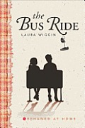 The Bus Ride: Orphaned at Home