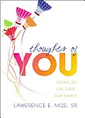 Thoughts of You: Poems on Life, Love, and Family