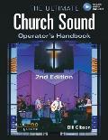 The Ultimate Church Sound Operator's Handbook