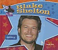 Blake Shelton: Country Music Star