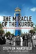 The Miracle of the Kurds: A...