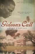 Gideon's Call: A Novel