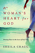 A Woman's Heart for God