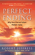 Perfect Ending: Why Your Future Matters Today