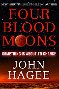 Four Blood Moons Something Is About To Change