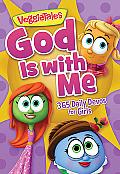 God Is with Me (VeggieTales): 365 Daily Devos for Girls (VeggieTales)