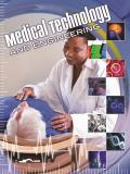 Medical Technology and Engineering (Let's Explore Science)