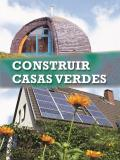 Construir Casas Verdes (Build It Green) (Exploremos La Ciencia)