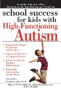School Success for Kids with High-Functioning Autism (School Success)
