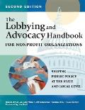 The Lobbying and Advocacy Handbook for Nonprofit Organizations
