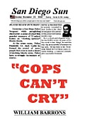 Cops Can't Cry by William Barrons