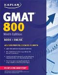 Kaplan GMAT 800: Advanced Prep for Advanced Students (Perfect Score)