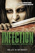 Infection Alaskan Undead Apocalypse