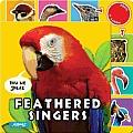 Feathered Singers (How We Speak)