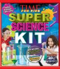 TIME for Kids Super Science Kit A Step by Step Guide
