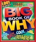 Time for Kids Big Book of Why Crazy, Cool & Outrageous