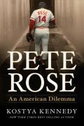 Pete Rose An American Dilemma
