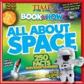 Time for Kids Book of How: All about Space (Time for Kids)