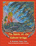 Battle on the Kalinov Bridge A Russian Fairy Tale
