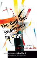 Bird That Swallowed Its Cage The Selected Writings of Curzio Malaparte