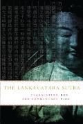The Lankavatara Sutra: A Zen Text