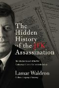Hidden History of the JFK...