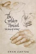 The Golden Thread: The Story of...
