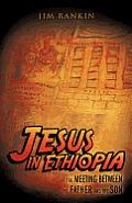 Jesus: In Ethiopia