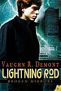 Lightning Rod: Broken Mirrors, Book 2