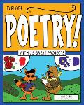 Explore Poetry!: With 25 Great Projects (Explore Your World)