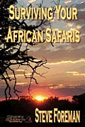 Surviving Your African Safaris