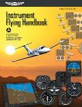 Instrument Flying Handbook FAA H 8083 15b Effective 2012