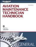 Aviation Maintenance Technician Handbook: General: FAA-H-8083-30