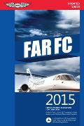 Far-FC 2015: Federal Aviation Regulations for Flight Crew (Far/Aim)