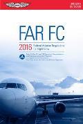 Far-FC 2016: Federal Aviation Regulations for Flight Crew (Far/Aim)