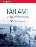 Far-Amt 2016: Federal Aviation Regulations for Aviation Maintenance Technicians (Far/Aim)