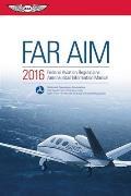 Far/Aim 2016 Ebundle: Federal Aviation Regulations/Aeronautical Information Manual (Far/Aim)