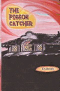 The Pigeon Catcher
