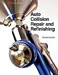 Auto Collision Repair and Refinishing (14 Edition)