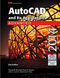 Autocad and Its Applications: Advanced 2014 (21ST 14 Edition)