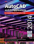 Autocad and Its Applications: Comprehensive 2014 (21ST 14 Edition)